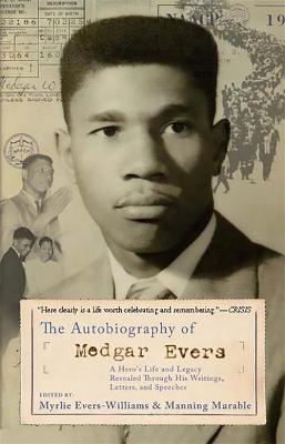 The Autobiography of Medgar Evers - Medgar Evers