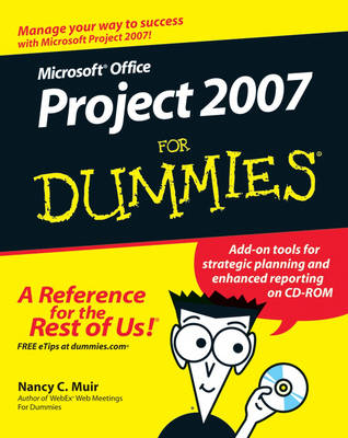 Microsoft Office Project 2007 For Dummies - Nancy C. Muir