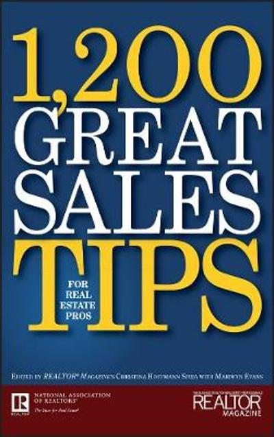 1,200 Great Sales Tips for Real Estate Pros - Mariwyn Evans