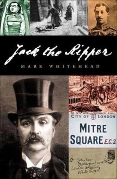 Jack The Ripper - Mark Whitehead