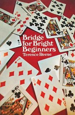 Bridge for Bright Beginners - Terence Reese