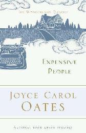 Expensive People - Joyce Carol Oates