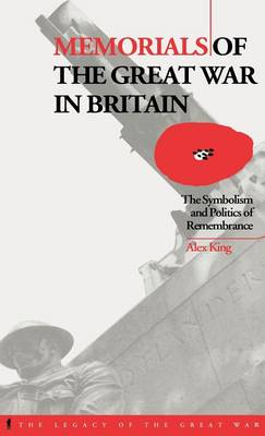 Memorials of the Great War in Britain - Alex King