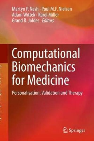 Computational Biomechanics for Medicine - Martyn P. Nash