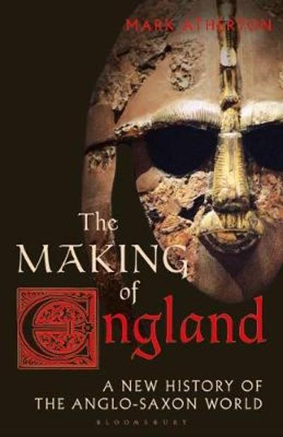 The Making of England - Mark Atherton