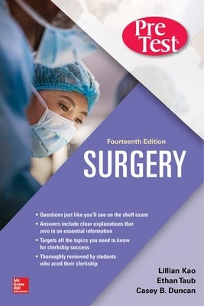Surgery PreTest Self-Assessment and Review, Fourteenth Edition - Lillian Kao