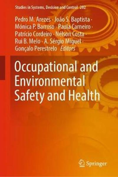 Occupational and Environmental Safety and Health - Pedro M. Arezes