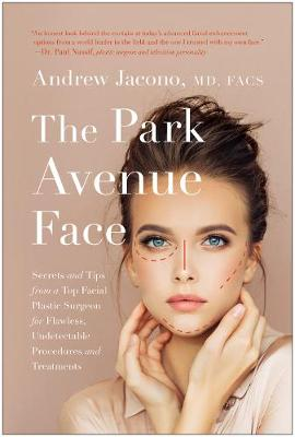 The Park Avenue Face - Andrew Jacono