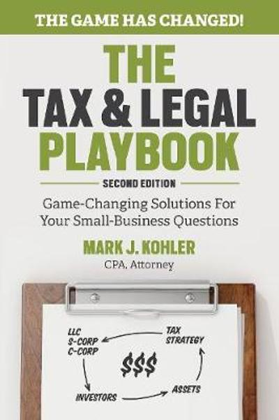 Tax and Legal Playbook - Mark Kohler