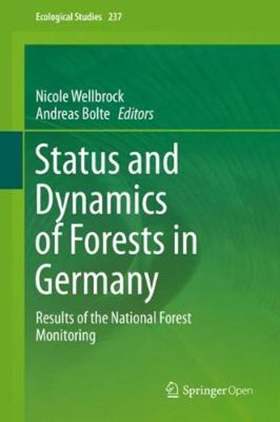 Status and Dynamics of Forests in Germany - Nicole Wellbrock