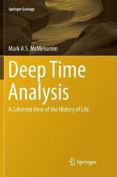 Deep Time Analysis - Mark A.S. McMenamin