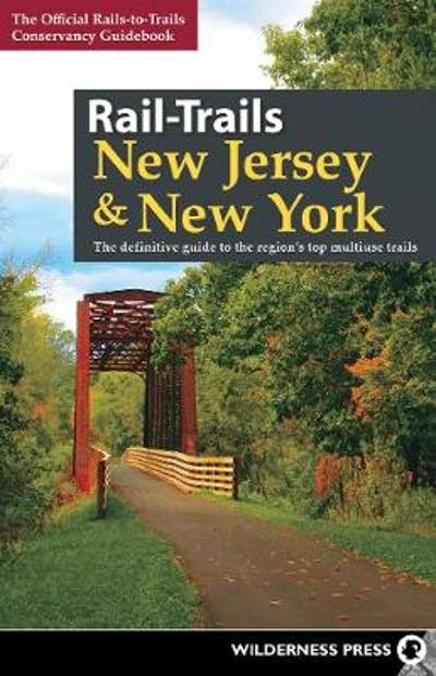 Rail-Trails New Jersey & New York - Rails-to-Trails Conservancy