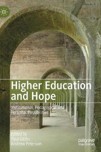 Higher Education and Hope - Paul Gibbs