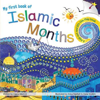 My first book of Islamic Months - Hajera Memon