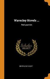 Waverley Novels ... - Sir Walter Scott