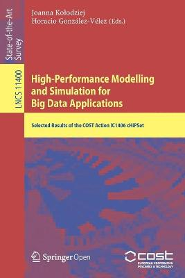 High-Performance Modelling and Simulation for Big Data Applications - Joanna Kolodziej