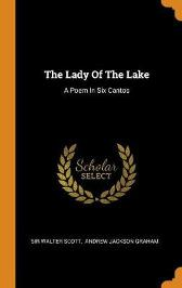The Lady of the Lake - Sir Walter Scott Andrew Jackson Graham