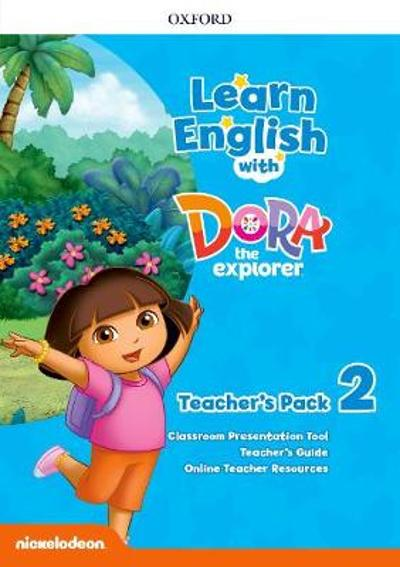 Learn English with Dora the Explorer: Level 2: Teacher's Pack -