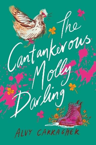 The Cantankerous Molly Darling - Alvy Carragher