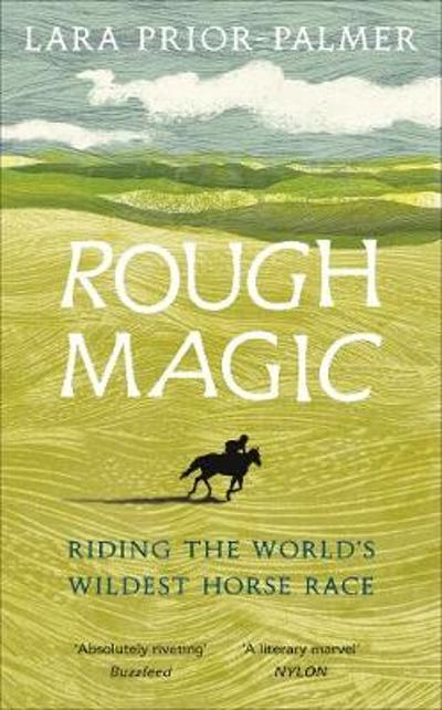 Rough Magic - Lara Prior-Palmer