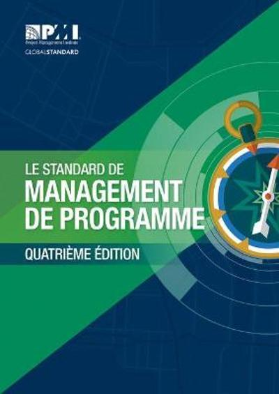 The Standard for Program Management - French - Project Management Institute