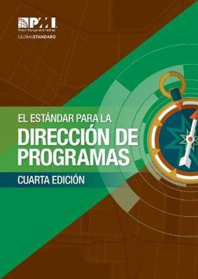 The Standard for Program Management - Spanish - Project Management Institute