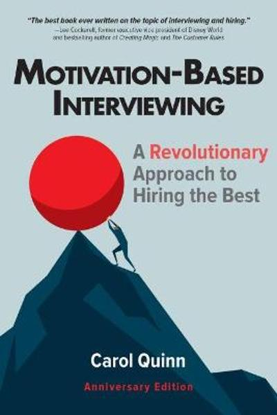 Motivation-based Interviewing - Carol Quinn