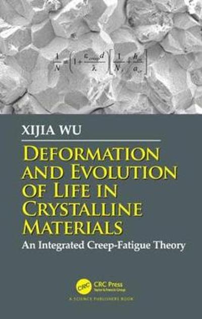 Deformation and Evolution of Life in Crystalline Materials - Xijia Wu