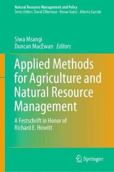 Applied Methods for Agriculture and Natural Resource Management - Siwa Msangi
