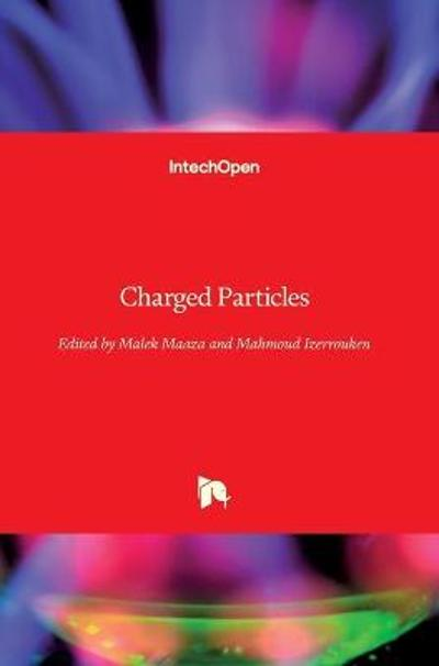 Charged Particles - Malek Maaza