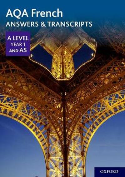 AQA A Level Year 1 and AS French Answers & Transcripts -