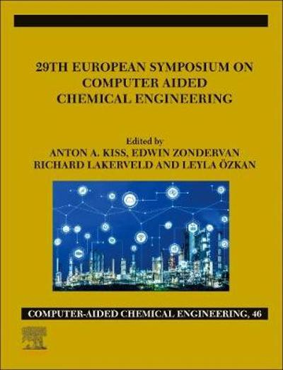 29th European Symposium on Computer Aided Chemical Engineering - Anton A. Kiss