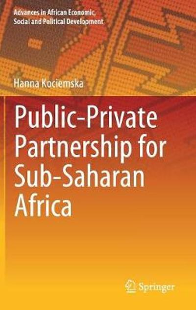 Public-Private Partnership for Sub-Saharan Africa - Hanna Kociemska