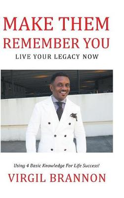 Make Them Remember You - Virgil Brannon