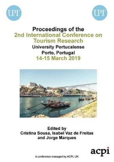 Ictr 2019 - Proceedings of the 2nd International Conference on Tourism Research - Cristina Sousa