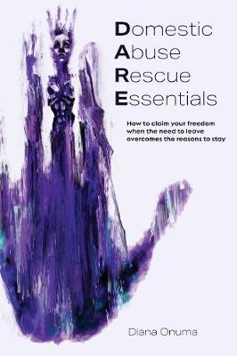 Domestic Abuse Rescue Essentials - Diana Onuma