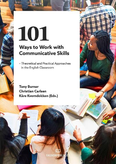101 ways to work with communicative skills - Tony Burner