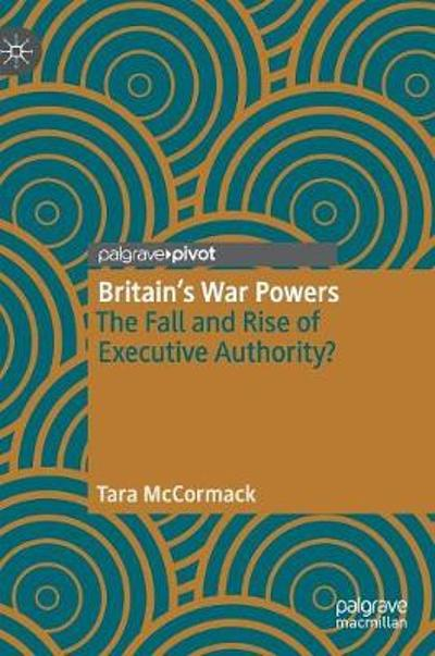 Britain's War Powers - Tara McCormack