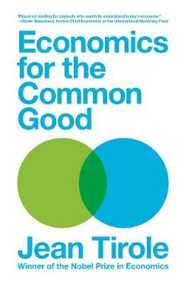 Economics for the Common Good - Jean Tirole