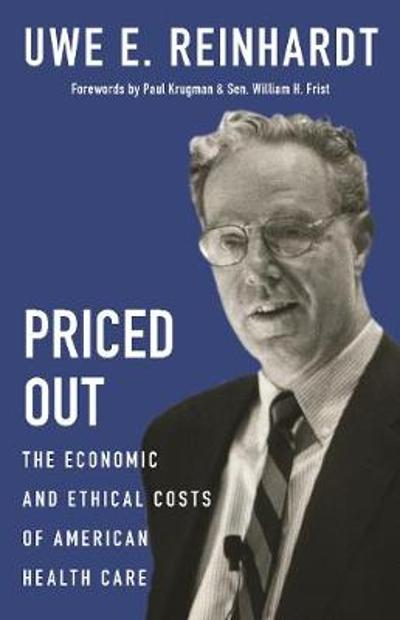 Priced Out - Uwe E. Reinhardt