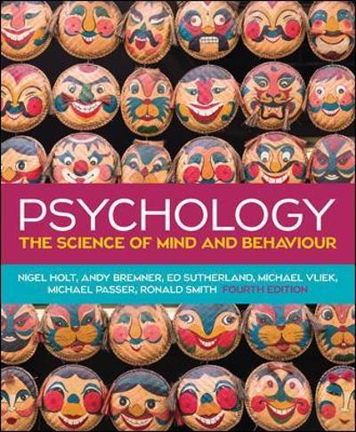 PSYCHOLOGY: THE SCIENCE OF MIND AND BEHAVIOUR - Nigel Holt