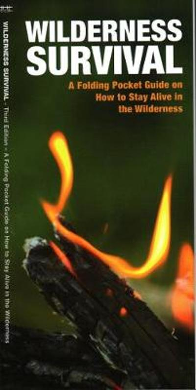 Wilderness Survival, 3rd Edition - James Kavanagh