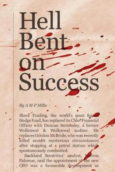 Hell Bent on Success - A M P Mills