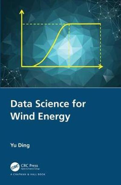 Data Science for Wind Energy - Yu Ding
