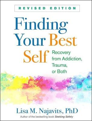 Finding Your Best Self, Revised Edition - Lisa M Najavits