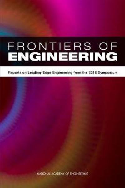 Frontiers of Engineering - National Academy of Engineering