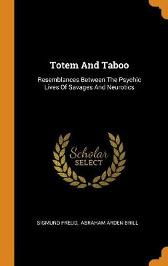 Totem and Taboo - Sigmund Freud Abraham Arden Brill