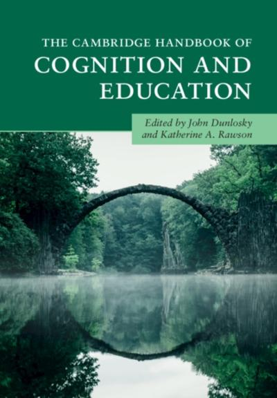 Cambridge Handbook of Cognition and Education - John Dunlosky