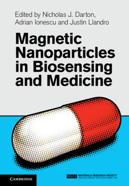 Magnetic Nanoparticles in Biosensing and Medicine - Nicholas J. Darton
