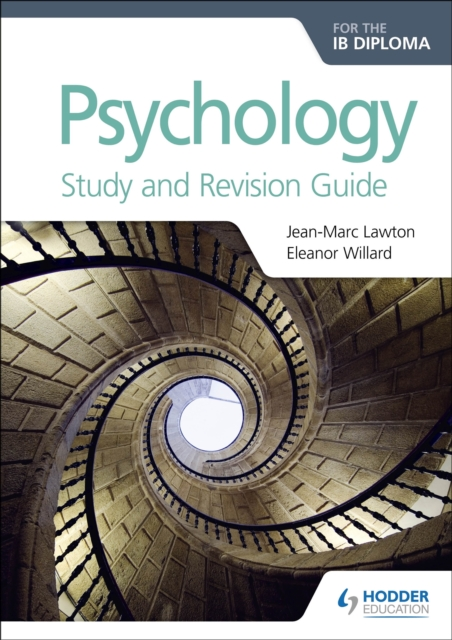 Psychology for the IB Diploma Study and Revision Guide - Jean-Marc Lawton